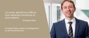 Christoph Kähler... studiert seit dem Sommersemester 2018 berufsbegleitend den MBA an der Hochschule Harz.