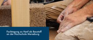 Fachtagung zu Hanf als Baustoff an der Hochschule Merseburg
