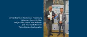 Innenminister Holger Stahlknecht informiert sich über den wissenschaftlichen Bildungskonfigurator WIBKO