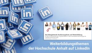 Weiterbildungszentrum der Hochschule mit Fokusseite auf LinkedIn