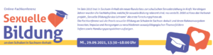 """Fachkonferenz """"Sexuelle Bildung an den Schulen in Sachsen-Anhalt"""" am 29.09.2021"""