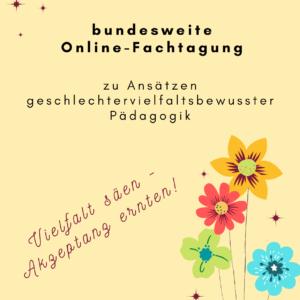 Bundesweite Online-Fachtagung: Vielfalt säen - Akzeptanz ernten!
